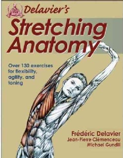 Delavier's Stretching Anatomy (Paperback)