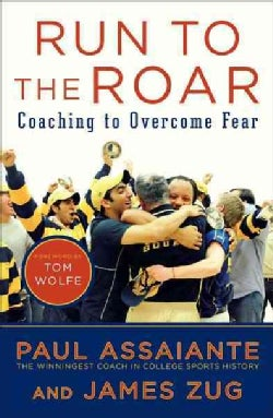 Run to the Roar: Coaching to Overcome Fear (Paperback)