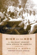 High on the Hog: A Culinary Journey from Africa to America (Paperback)