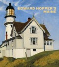 Edward Hopper's Maine (Hardcover)