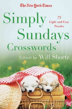 The New York Times Simply Sundays: 150 Big Sunday Crossword Puzzles (Paperback)