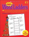 Daily Word Ladders: 80+ Word Study Activities That Target Key Phonics Skills to Boost Young Learners' Reading, Wr... (Paperback)