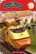 Lights, Camera, Action Chugger! (Paperback)