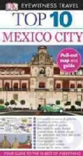 DK Eyewitness Travel Top 10 Mexico City