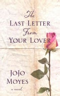 The Last Letter from Your Lover (Hardcover)