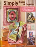 Simply Strips & Squares: 12 Easy to Make Quilts (Paperback)