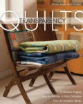 Transparency Quilts: 10 Modern Projects - Keys for Success in Fabric Selection - From the Modern Quilt Studio (Paperback)