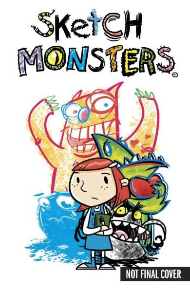 Sketch Monsters 1: Escape of the Scribbles (Hardcover)