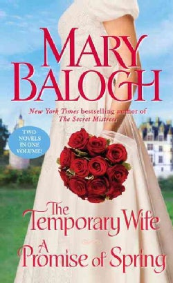The Temporary Wife / A Promise of Spring (Paperback)