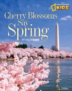 Cherry Blossoms Say Spring (Paperback)