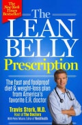 The Lean Belly Prescription: The Fast and Foolproof Diet and Weight-Loss Plan from America's Favorite E. R. Doctor (Paperback)