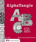 Alpha Tangle: A Truly Tangled Alphabet (Paperback)