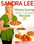 Money Saving Meals & Round 2 Recipes (Paperback)