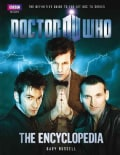 Doctor Who The Encyclopedia: The Definitive Guide to the Hit BBC Series (Paperback)