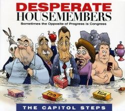 Capitol Steps - Desperate Housemembers