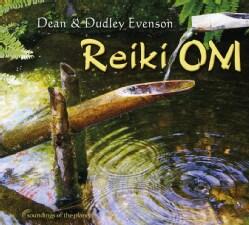 Dean & Dudley Evenson - Reiki Om