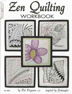 Zen Quilting Workbook (Paperback)