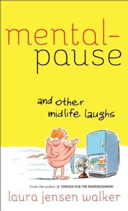 Mentalpause: And Other Midlife Laughs (Paperback)