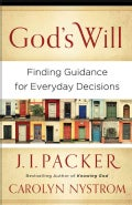 God's Will: Finding Guidance for Everyday Decisions (Paperback)