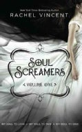 Soul Screamers: My Soul to Lose / My Soul to Take / My Soul to Save (Paperback)