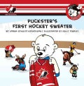 Puckster's First Hockey Sweater (Paperback)