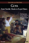 Goya: From Humble Abode to Royal Palace (DVD)