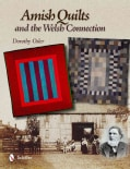 Amish Quilts and the Welsh Connection (Hardcover)