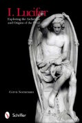 I. Lucifer: Exploring the Archetype and Origins of the Devil (Paperback)