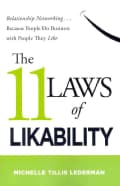 The 11 Laws of Likability: Relationship Networking... Because People Do Business with People They Like (Paperback)