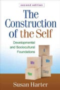 The Construction of the Self: Developmental and Sociocultural Foundations (Hardcover)