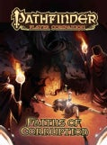 Pathfinder Player Companion: Faiths of Corruption (Paperback)