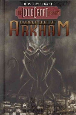 The Lovecraft Library 1: Horror Out of Arkham (Hardcover)