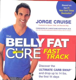 The Belly Fat Cure: Fast Track Combo Pack, Includes the Belly Fat Cure Fast Track and the Belly Fat Cure Sugar and Carb Counter
