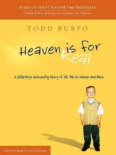 Heaven Is for Real: A Little Boy's Astounding Story of His Trip to Heaven and Back: Conversation Guide (Paperback)