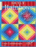 Quilt Rainbows With Jelly Rolls (Paperback)