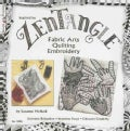 Zentangle Fabric Arts Quilting Embroidery (Paperback)
