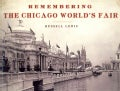 Remembering the Chicago World's Fair (Paperback)