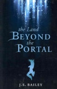 The Land Beyond the Portal (Paperback)