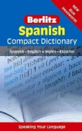 Berlitz Spanish Compact Dictionary: Spanish-English / Ingles-espanol (Paperback)