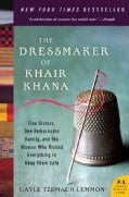 The Dressmaker of Khair Khana: Five Sisters, One Remarkable Family, and the Woman Who Risked Everything to Keep T... (Paperback)