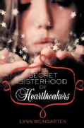 The Secret Sisterhood of Heartbreakers (Hardcover)