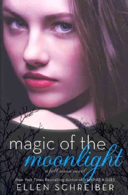 Magic of the Moonlight (Hardcover)