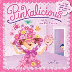Pinkalicious and the Pink Hat Parade: Includes 2 Paper Dolls, a Fold-out Poster, and Stickers! (Paperback)
