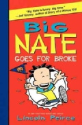 Big Nate Goes for Broke (Hardcover)