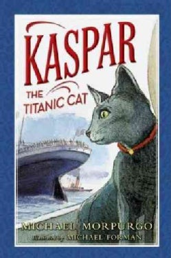 Kaspar the Titanic Cat (Hardcover)