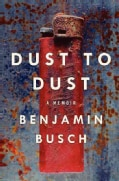 Dust to Dust: A Memoir (Hardcover)