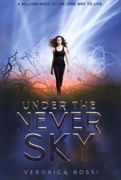 Under the Never Sky (Hardcover)