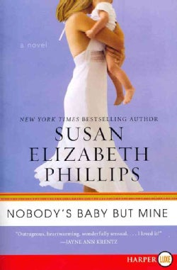 Nobody's Baby But Mine (Paperback)