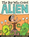 The Boy Who Cried Alien (Hardcover)