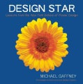 Design Star: Lessons from the New York School of Flower Design (Hardcover)